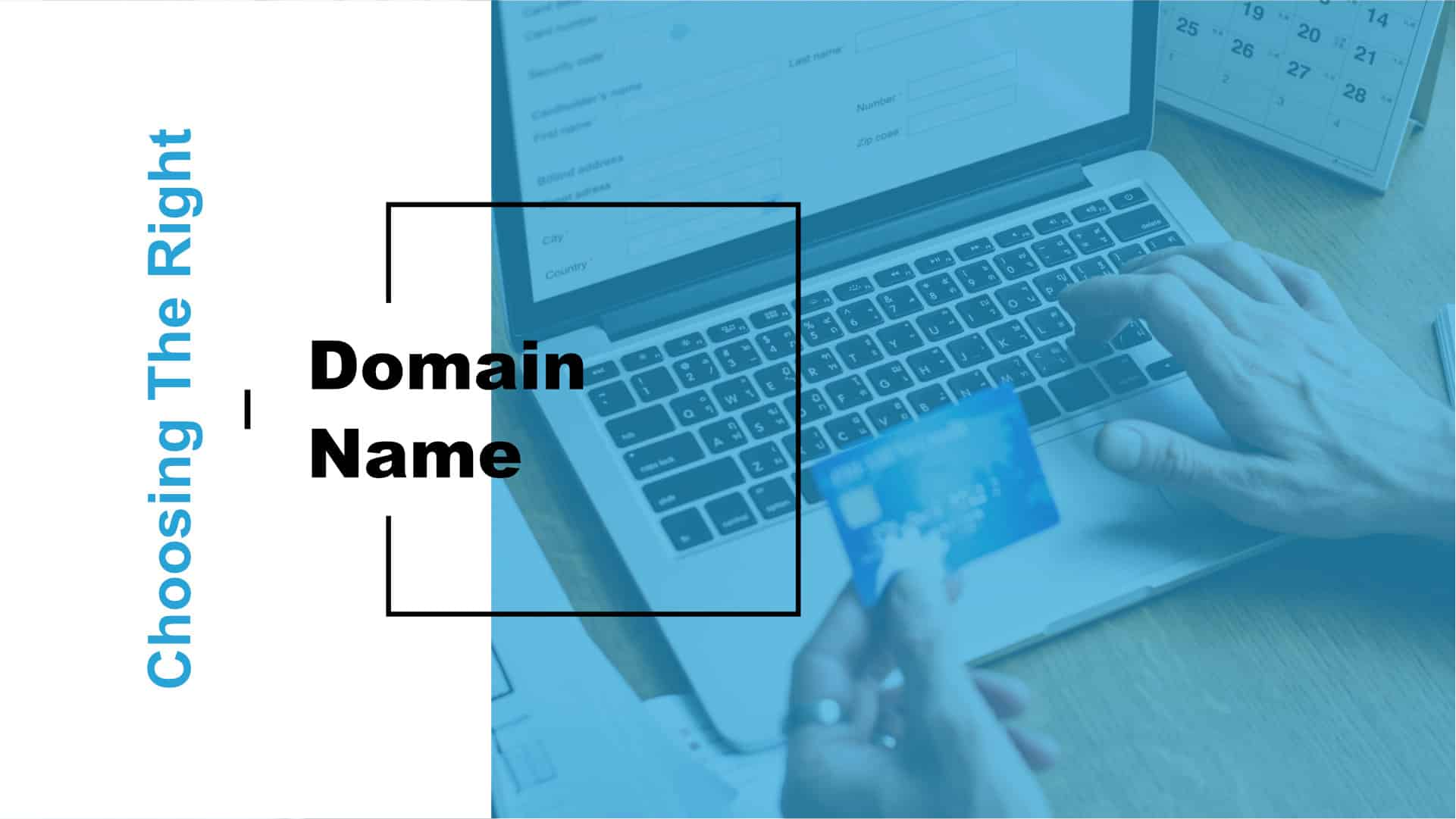 Choosing the Right Domain Name Featured Image